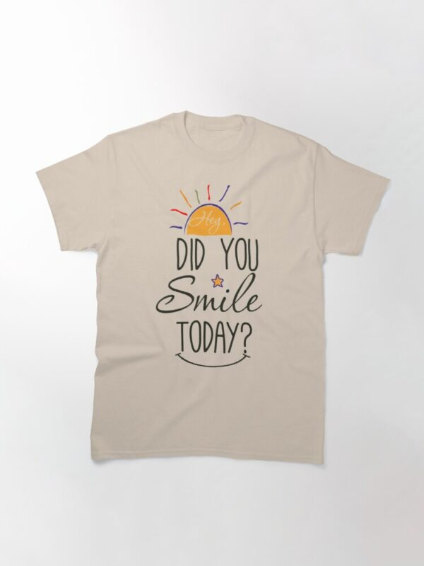 Hey Did You Smile Today Sunshine Motivational Positive Vibes Gift
